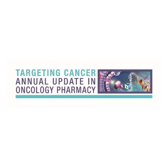 Targeting Cancer: 8th Annual Update in Oncology Pharmacy Symposium